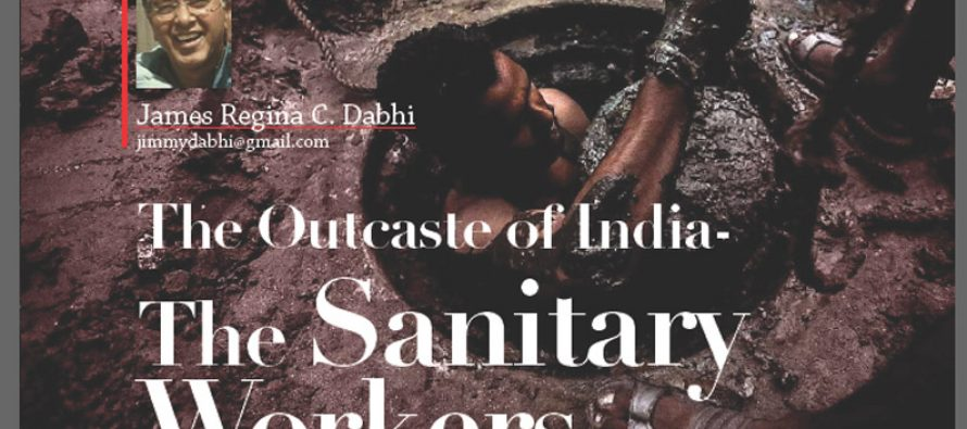 The Outcaste of India- The Sanitary Workers