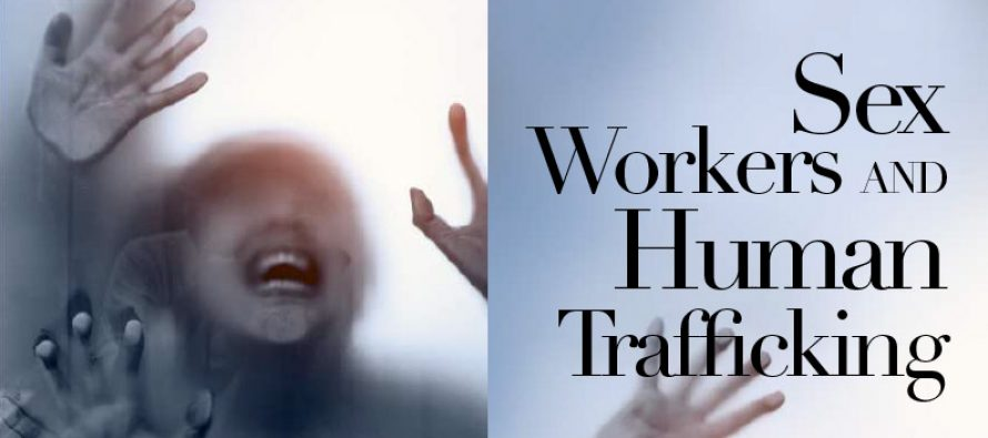 Sex Workers AND Human Trafficking